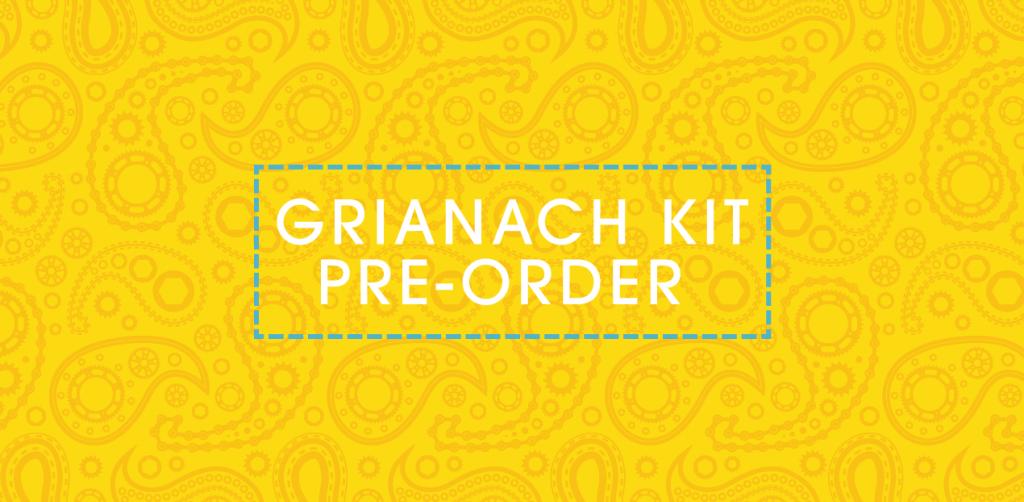 GRIANACH-Kit-PRE-ORDER-2